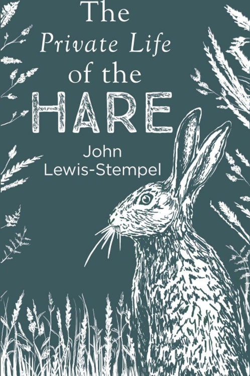 John Lewis-Stempel - Private Life Of The Hare (HARDBACK)