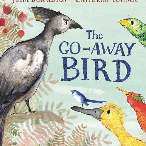 Julia Donaldson - The Go-Away Bird (AGE 2+)