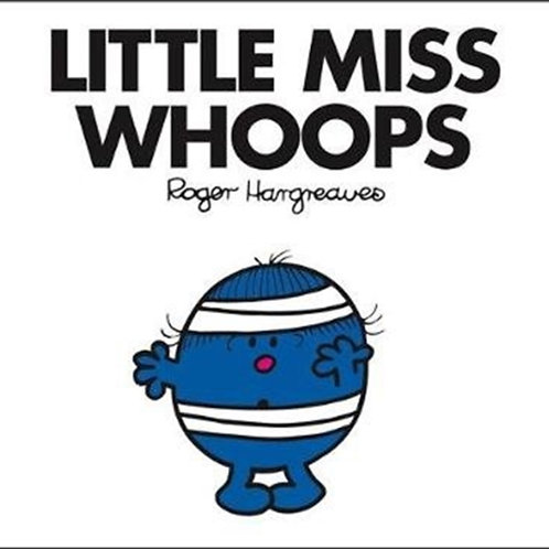 Roger Hargreaves - Little Miss Whoops (AGE 3+) (Little Miss No. 33)