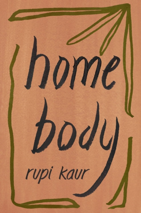 Rupi Kaur - Home Body (SIGNED COPY)