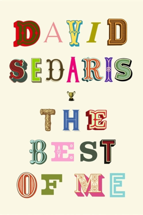 David Sedaris - The Best of Me (HARDBACK)