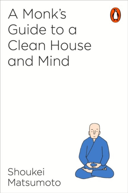 Shoukei Matsumoto - A Monk's GuideTo A Clean House And Mind