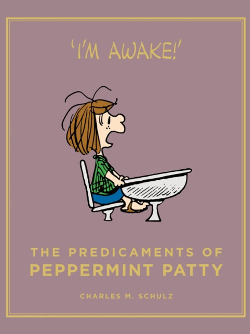 Charles M. Schulz - The Predicaments Of Peppermint Patty (HARDBACK)