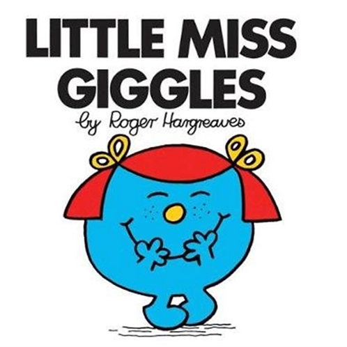 Roger Hargreaves - Little Miss Giggles (AGE 3+) (Little Miss No. 7)