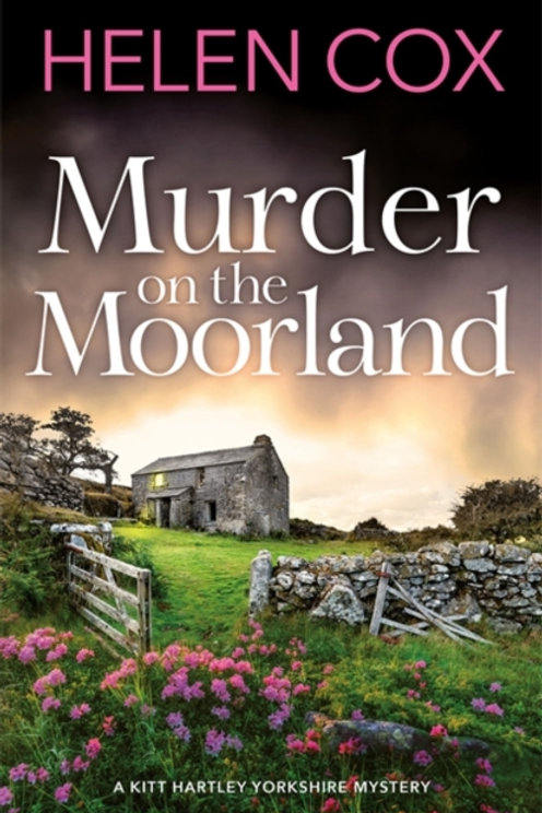 Helen Cox - Murder On The Moorland
