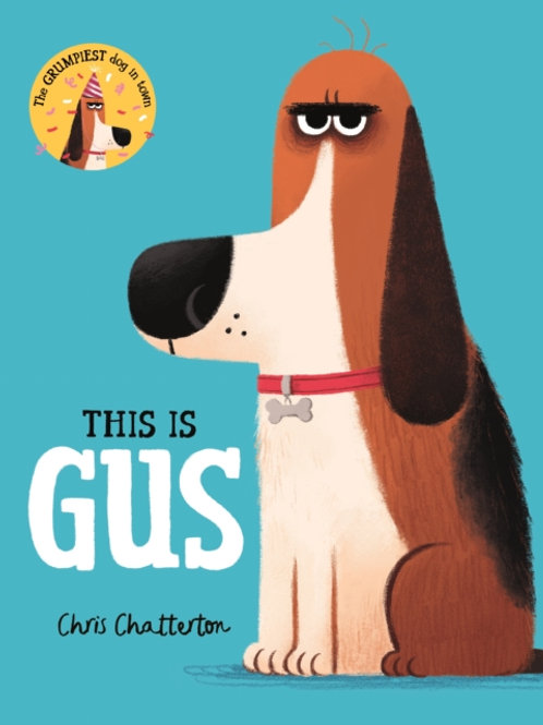 Chris Chatterton - This Is Gus (AGE 3+)