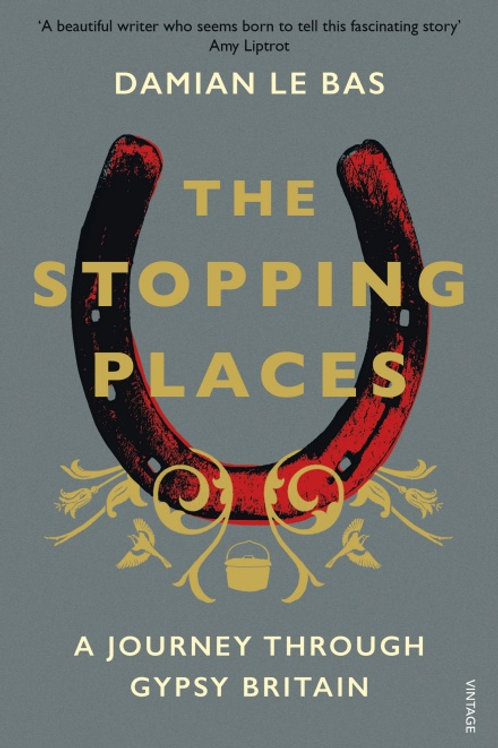 Damian Le Bas - Stopping Places