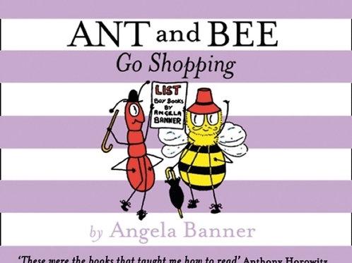 Angela Banner - Ant And Bee Go Shopping (AGE 3+) (HARDBACK)