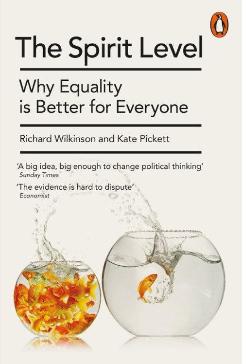 Kate Pickett and Richard Wilkinson - The Spirit Level