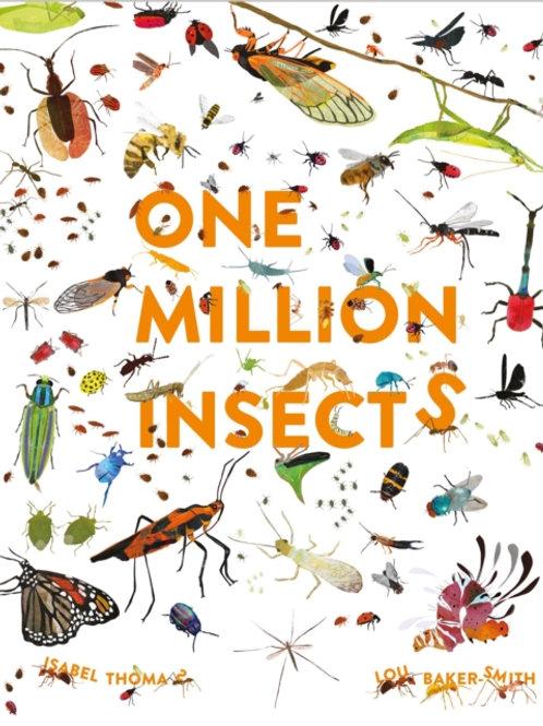 Isabel Thomas - One Million Insects (AGE 7+) (HARDBACK)