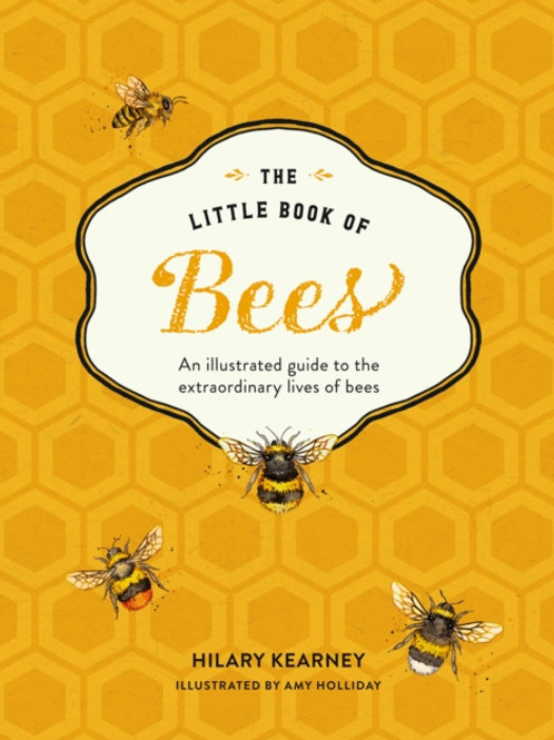 Hilary Kearney - The Little Book Of Bees (HB)