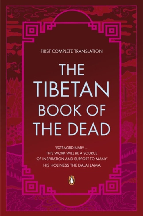 Graham Coleman - The Tibetan Book Of The Dead : First Complete Translation