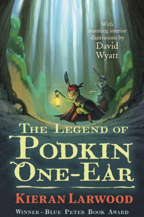 Kieran Larwood - The Legend of Podkin One-Ear (Age 9+) (1st In Series)