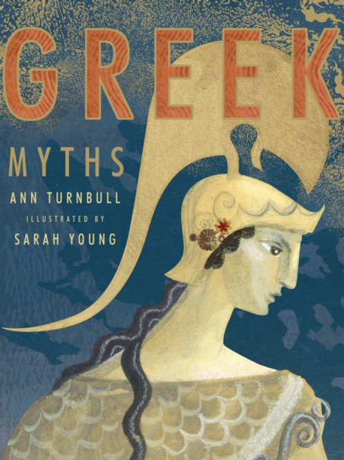 Ann Turnbull - Greek Myths (AGE 9+)