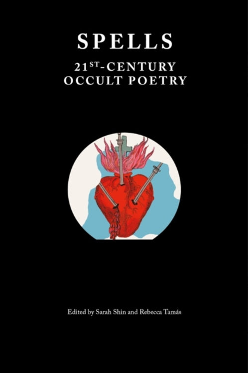 Spells - 21st Century Occult Poetry