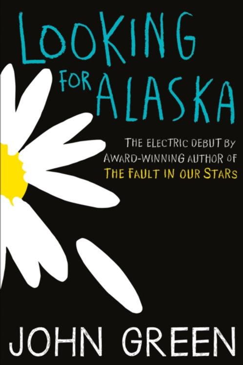 John Green - Looking For Alaska (AGE 14+)