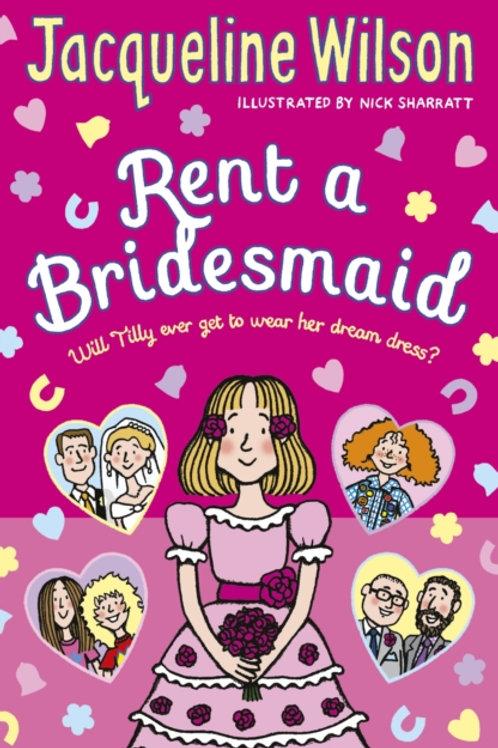 Jacqueline Wilson - Rent A Bridesmaid (AGE 9+)