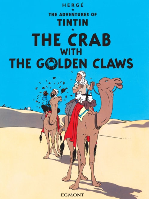 Herge - The Crab With The Golden Claws : Adventures Of Tintin (AGE 8+)