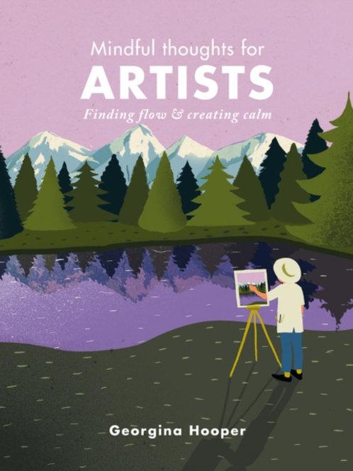 Georgina Hooper - Mindful Thoughts for Artists (HARDBACK)