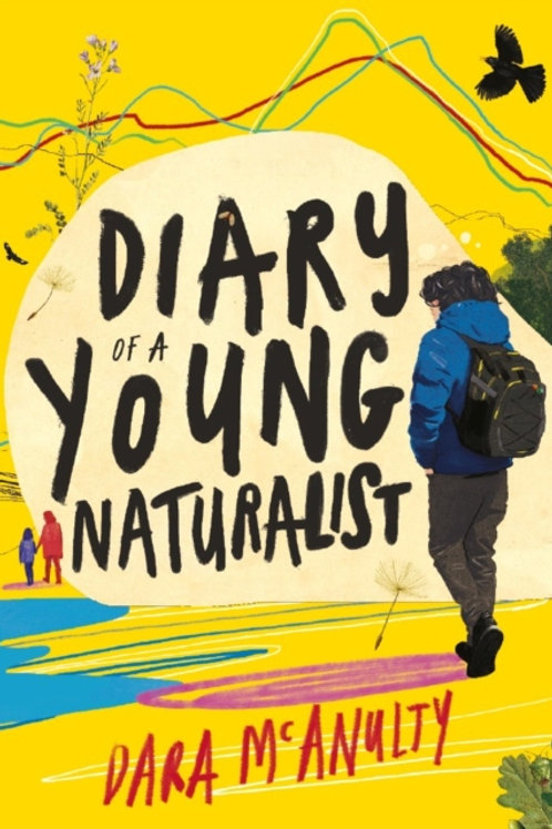 Dara McAnulty - Diary Of A Young Naturalist (HARDBACK)