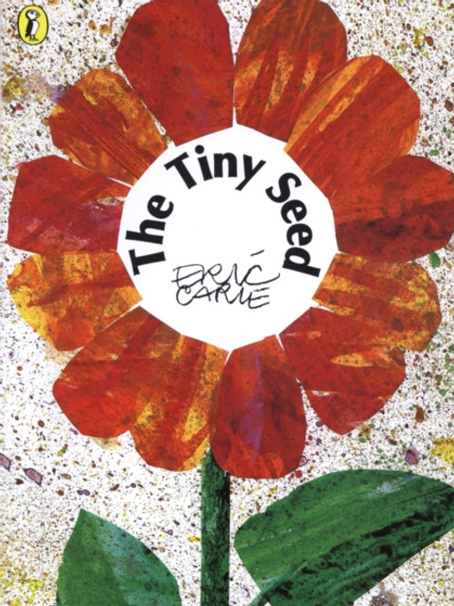 Eric Carle - The Tiny Seed (AGE 3+)