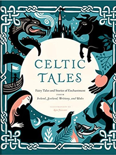 Celtic Tales: Fairy Tales and Stories (HARDBACK)