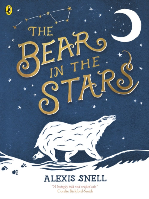 Alexis Snell - The Bear In The Stars (AGE 3+)