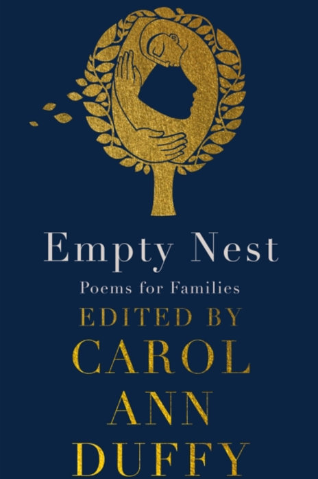 Carol Ann Duffy (ed.) - Empty Nest : Poems for Families (SIGNED COPY) (HARDBACK)