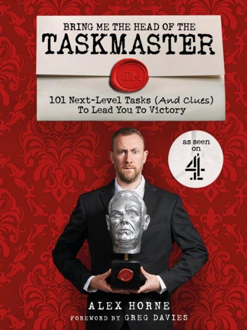 Alex Horne - Bring Me The Head Of The Taskmaster (SIGNED COPY) (HARDBACK)