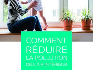 Comment réduire votre pollution de l'air intérieur