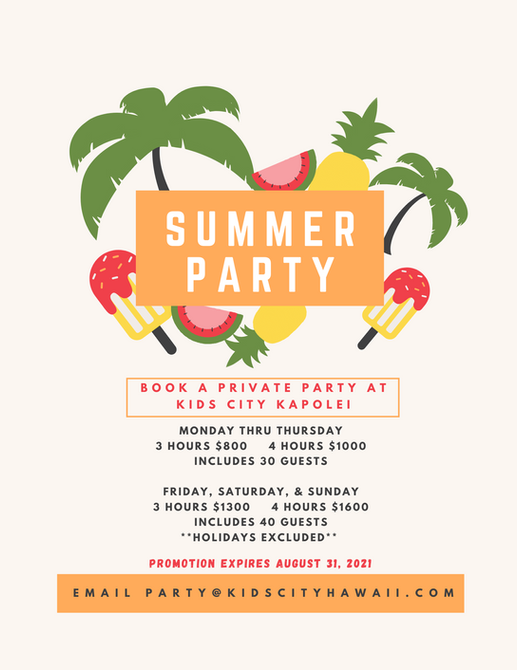 KIDS CITY Kapolei:  Party Package for August 31st!