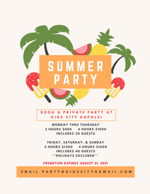 KIDS CITY Kapolei:  Party Package for August