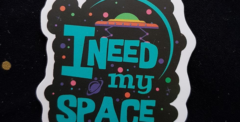 """Naklejka """"I need my space"""""""