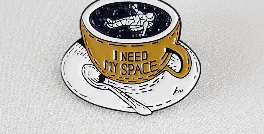 "Pin ""I need my space"""