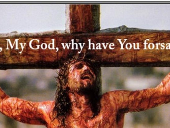 The Fourth Word of Jesus on the Cross: A Reflection