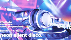 ~ Neon Silent Disco at The Bloc