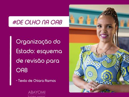 Organização do Estado: esquema de revisão para OAB