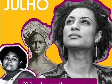 Julho: o mês de Tereza, o mês da mulher negra.