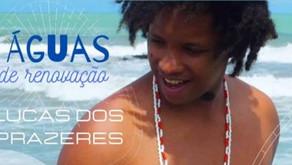 EVENTO ONLINE DE ESTREIA DO ESPETÁCULO ÁGUAS DE RENOVAÇÃO, DE LUCAS DOS PRAZERES