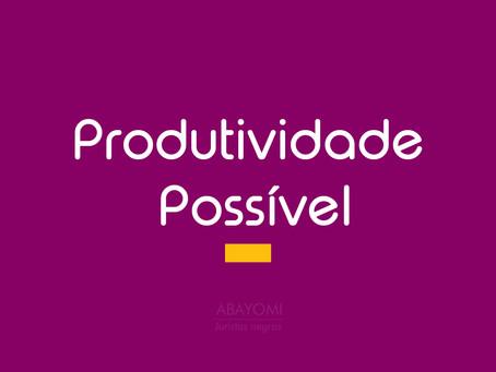 Produtividade possível e otimização dos estudos