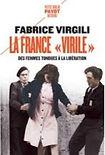 La France virile de Fabrice Virgili dans