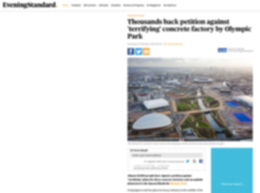 Thousands back petition against 'terrifyin' concrete factory by Olympic Park Evening Standard