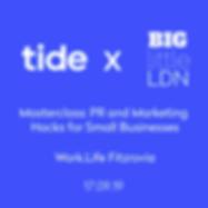 Tide-BIG-little-LDN-Masterclass