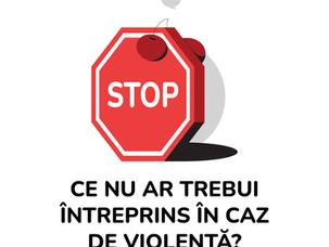 [INSTRUCȚIUNI] În caz de violență: STOP