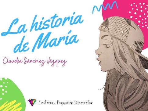 La Historia de María