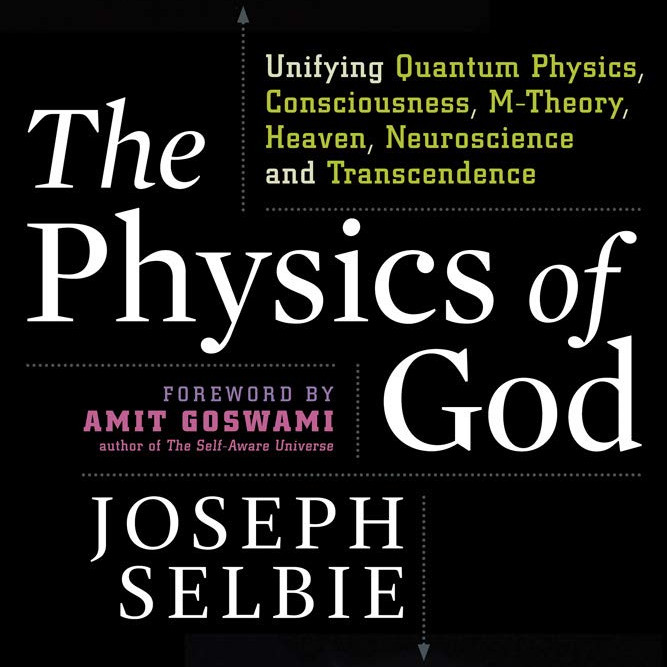 The Physics of a God by Amit Goswami