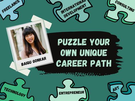 Puzzle Your Own Unique Career Path with Baiqu Gonkar