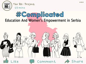 #Complicated – Education and Women's Empowerment in Serbia