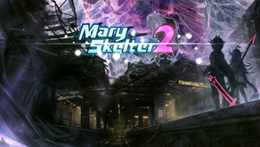 Game Review #437: Mary Skelter 2 (Nintendo Switch)