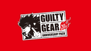 Game Review #347: Guilty Gear 20th Anniversary Edition (Nintendo Switch)
